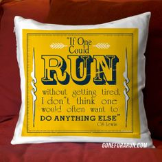 If one could run without getting tired. I don't think one would often want to go anything else. Runners decorative pillows. #goneforarun #running