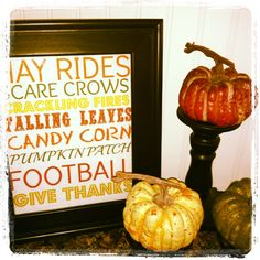 Fall decor - this would be cute on a hand painted distressed wood sign. would also make a great housewarming/hostess/just because gift for family