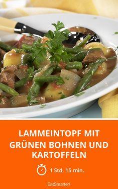 Lammeintopf mit grünen Bohnen und Kartoffeln - smarter - Zeit: 1 Std. 15 Min. | eatsmarter.de
