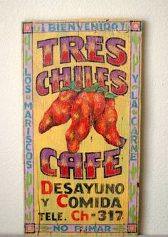 Flaming Wild Nights Tres Chiles Mexican Sign