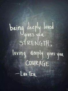 Loving deeply - Lao Tzu