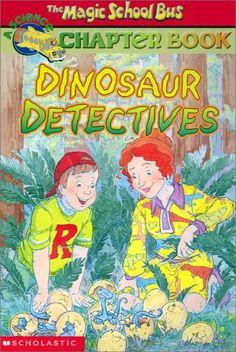 Dinosaur Detectives (The Magic School Bus Chapter Book, #9)
