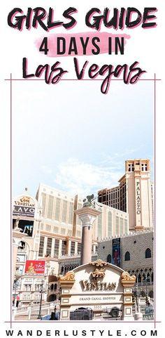 Girls Guide: How to Spend 4 Days in Las Vegas - Las Vegas Guide, Las Vegas Girls Guide, Girls Trip Las Vegas | Wanderlustyle.com Las Vegas Travel Guide, Las Vegas Vacation, Girls Vacation, Girls Getaway, Vacation Spots, Vacation Ideas, Vegas Getaway, Nevada, Las Vegas Girls