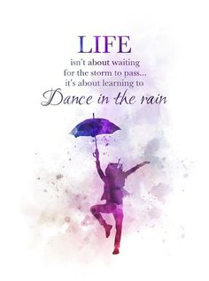 Dance in the Rain Quote ART PRINT Inspirational, Motivational, Gift, Wall Art, H… – positivequotes Inspirational Quotes Rain, Rain Quotes, Positive Quotes, Silence Quotes, Beach Quotes, Family Quotes Love, Cute Quotes, Words Quotes, Qoutes