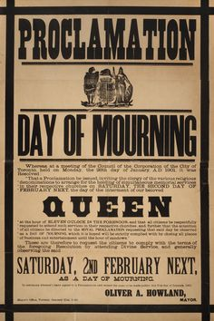 Proclamation: Day of Mourning for the funeral service held (Feb 2, 1901) for Queen Victoria at St George's Chapel, Windsor.