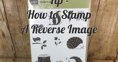 Tip for how to get a reverse image from a stamp. #stampinup #stamping #cards #cardscreations #papercrafts #scrapbooking #handmadecards #thecowwhispererscreativecards