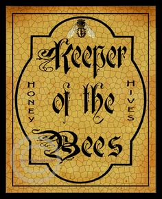 Whimsical Bee Keeper Sign, Keeper of the Bees, Vintage Style, Distressed, Honey, Hives,  Antique Font, WALL DECOR, Giclee Art Poster, 16x20