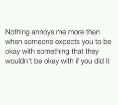 Nothing annoys me more than when... #liars #cheaters