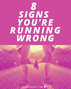 8 Signs You're Running Wrong - Running is an amazing way to stay fit and keep your heart healthy. In fact, doing it for just five minutes every day can help you live longer. But it's also a really good way to get hurt if you're doing it wrong. Whether you've just bought you first pair of running sneakers or are training for your first marathon, look out for these signals that something's off—and fix them to make running more enjoyable and beneficial for your health. #running