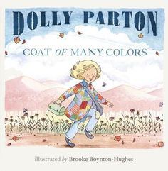 Coat Of Many Colors (Hardcover). Dolly Parton lends the lyrics of her classic song ''Coat of Many Colors'' to this heartfelt picture book for young. Dolly Parton Books, Dolly Parton Lyrics, Country Music Association, Coat Of Many Colors, Special Pictures, Classic Songs, Best Selling Books, Women In History, Baby Love