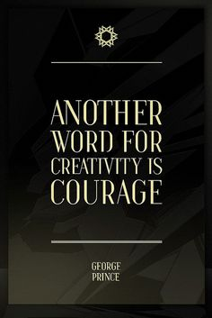 Another word for creativity is indeed courage. The courage to be different. and the courage to try. Words Quotes, Wise Words, Me Quotes, Motivational Quotes, Inspirational Quotes, Art Sayings, Nice Sayings, Quotes Images, Great Quotes