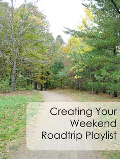 Creating Your Weekend Roadtrip Playlist