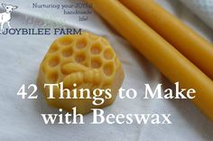 There are dozens of things you can make with beeswax that can replace many of the toxic commercial products in Beeswax Recipes, Hives And Honey, Honey Bees, Candle Making For Beginners, Beekeeping For Beginners, Raising Bees, Honey Packaging, Candlemaking, Cleaning Recipes