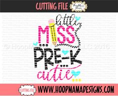 Little Miss Pre K Cutie SVG DFX EPS and png Files for Cutting Machines Cameo or Cricut Kindergarten Back to School First Day Of School by HoopMamaSVG on Etsy https://www.etsy.com/listing/448886628/little-miss-pre-k-cutie-svg-dfx-eps-and