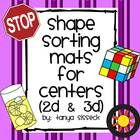 This product is a set of sorting mats and 2D/3D shape picture cards. This activity will is great practice for younger elementary students.