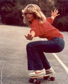 Farrah Fawcett skateboarding Okay, like Farrah Fawcett really convinced us she was an avid skateboarder.