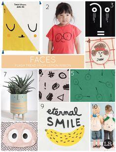 Lemon Ribbon Flash Trend ... Faces ... 1.The Gathered Store   2.Kid + Kind   3.Abduzeedo   4.Bobo Choses   5.Bobo Choses   6.Milk & Masuki   7.Atelier Stella   8.Bang Bang Copenhagen   9.Hundred Pieces   10.Meri Meri