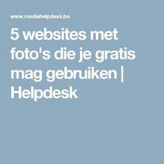5 websites met foto's die je gratis mag gebruiken | Helpdesk
