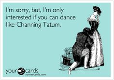 Ohhh Channing!