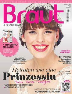 Ausgabe 3-2013 #Brautmagazin #Hochzeitsmagazin #Inspiration #Braut&Bräutigam #Brautmode #Hochzeitsmode #Prinzessin