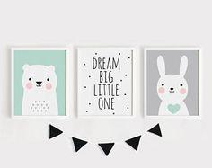 Printable Nursery Art Set of 3 Baby room Wall art Kids room poster Dream Big Little one, Bear, Bunny Print Digital prints INSTANT DOWNLOAD