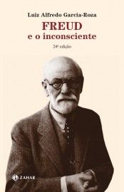 Baixar Livro Freud e o Inconsciente - Luiz Alfredo Garcia Roza em PDF, ePub e Mobi ou ler online