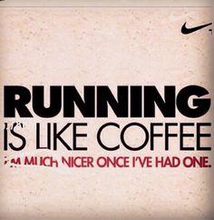 Running is like coffee