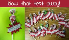 BLOW that test away!  Blow Pops, ribbon, paper cutouts, cardstock burst cutouts (Cricut cartridge: Plantin Schoolbook, accent: blast, Tall Ball)