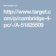 http://www.target.com/p/cambridge-4-pc/-/A-51825509