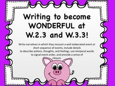Writing to Become Wonderful at W.2.3 and W.3.3 - More Writ