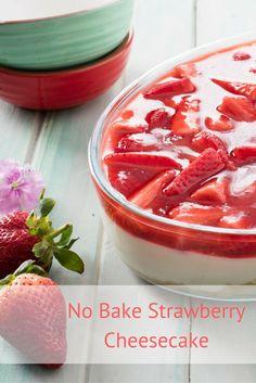 No Bake Strawberry Cheesecake recipe. A no bake, no fuss, fresh and summery cheesecake. Fruit Recipes, Cheesecake Recipes, Dessert Recipes, Easy Recipes, Recipies, Fancy Desserts, Delicious Desserts, Baked Strawberries, Xmas Food