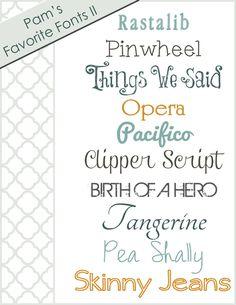 Featured Free Fonts II (Rastalib - Pinwheel - Things We Said – Opera - Pacifico    Clipper Script - Birth of a Hero - Tangerine -  Pea Shally - Skinny Jeans)