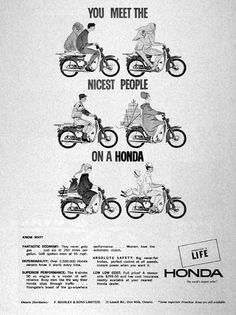 1965 Honda Motor Scooter original vintage advertisement. Illustrated in black & white. You meet the nicest people on a Honda.
