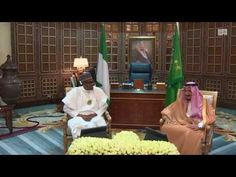 خادم الحرمين الشريفين يستقبل رئيس جمهورية نيجيريا الاتحادية - YouTube Allah, Ethnic Recipes