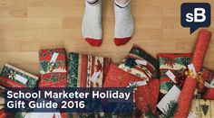 School Marketer Holiday Gift Guide 2016