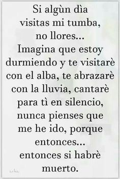Spanish Inspirational Quotes, Spanish Quotes, Positive Phrases, Positive Quotes, Grief Poems, Funeral Poems, Mother Quotes, Love Messages, Morning Quotes