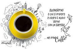 Buongiorno ma prima.....il caffè