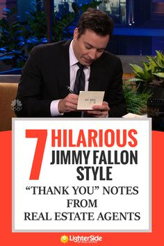 "7 Hilarious Jimmy Fallon-Style ""Thank You"" Notes From Real. Informations About 7 Hilarious Jimmy F Jimmy Fallon, Real Estate Memes, Real Estate Photography, Thank You Notes, Ways To Save Money, Real Estate Marketing, Open House, Estate Agents, Hilarious"