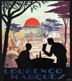 1932 Maputo, Advertising Poster, East Africa, Vintage Travel Posters, Africa Travel, Tourism, World, Fun, Painting