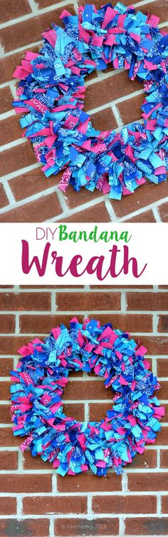 DIY Bandana Wreath Tutorial that is PERFECT to hang anytime of year!