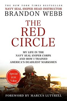 The Red Circle: My Life in the Navy SEAL Sniper Corps and How I Trained America's Deadliest Marksmen by Brandon Webb http://www.amazon.com/dp/125007620X/ref=cm_sw_r_pi_dp_iJ1Wvb10NJT3B