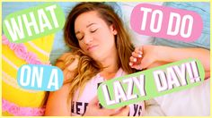 cool Lazy Day Routine! What To Do On a Lazy Day!
