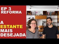 (6) EP 3 - A ESTANTE MAIS DESEJADA - COMO ESCOLHI E PORQUE ELA É PERFEITA PARA MEU APTO - YouTube