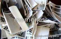 I have wonderful memories of my family, friends, different things all throughout my life.