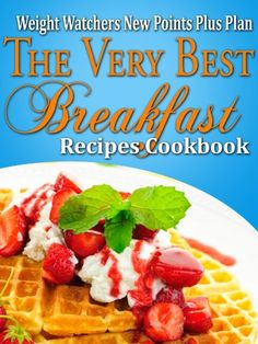 Weight Watchers New Points Plus Plan The Very Best Breakfast Recipes Cookbook - Kindle edition by Janelle Johannson. Health, Fitness & Dieting Kindle eBooks @ Amazon.com.