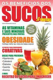 OS BENEFICIOS DOS SUCOS & FRUTAS 002