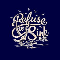 I refuse to sink I'd rather swim I'm not going down Cause I will win Can't hold me back Where will you be? I'll be anchored down You'll be lost at sea Great Quotes, Quotes To Live By, Inspirational Quotes, Typography Quotes, Typography Letters, Inspiration Typographie, Chic Type, Words Quotes, Sayings