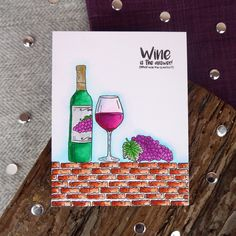 From the It's Wine O'Clock Stamp Set
