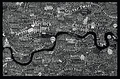 LITERARY LONDON MAP (black) by Dex  -A map of London featuring characters from the pages of novels based in London. The famous and infamous. And also the less well known. Those with an amazing moniker or brilliantly conceived nickname who are a credit to their creator. Each character has been plotted in the corners of the city they most liked to roam or chose to call home. Combining hand-drawn typography and illustration, more than 250 novels were mined in the making of this piece.