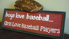 Sports Sign / Boys Love Baseball Girls by woodcraftedcreations Baseball Crafts, Baseball Girls, Baseball Quotes, Baseball Stuff, Baseball Season, Baseball Players, Rangers Baseball, Texas Rangers, Dodgers